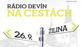 Rádio Devín na cestách - Žilina