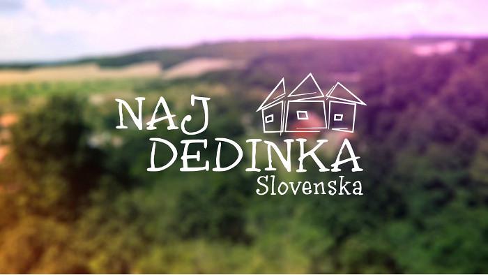 Hlasujte za NAJ dedinku Slovenska