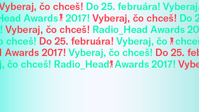 Hlasuj v Radio Head Awards 2017!