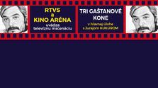 Kino Aréna: Tri gaštanové kone