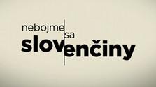 Nebojme sa slovenčiny