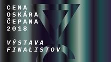 Výstava finalistov Ceny Oskára Čepana 2018